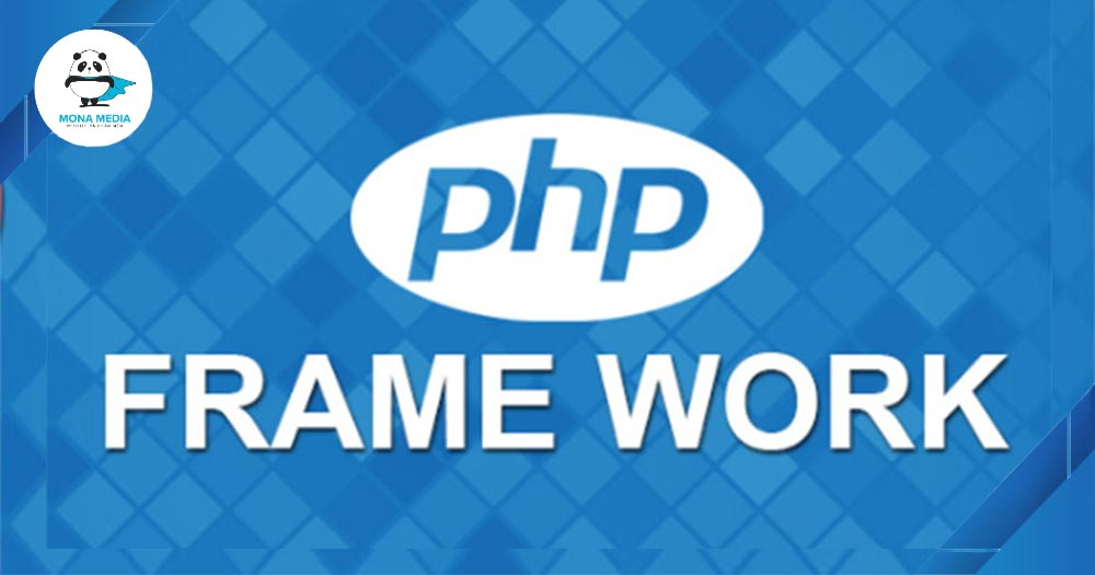 Ngôn ngữ lập trình PHP có nhiều Framework hỗ trợ
